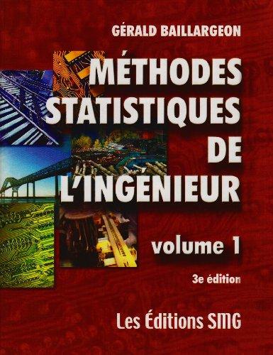 Méthodes statistiques de l'ingénieur, tome 1, troisième édition