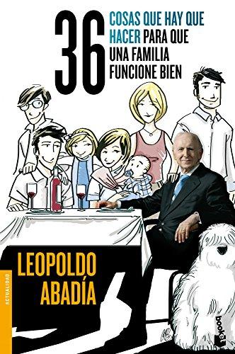 36 cosas que hay que hacer para que una familia funcione bien (Divulgación) por Leopoldo Abadía