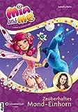 Mia and me - Staffel 3, Band 04: Zauberhaftes Mond-Einhorn