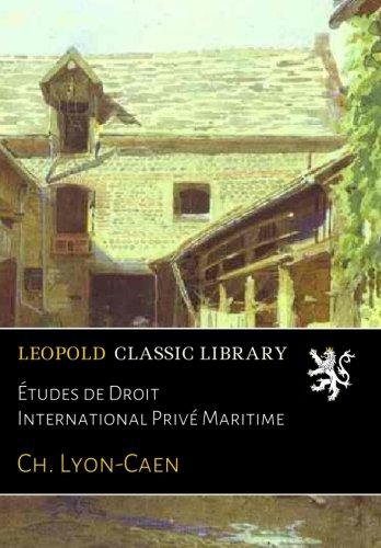 Études de Droit International Privé Maritime