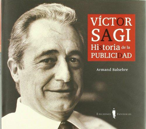 Víctor Sagi: Historia de la publicidad (Fuera de colección)