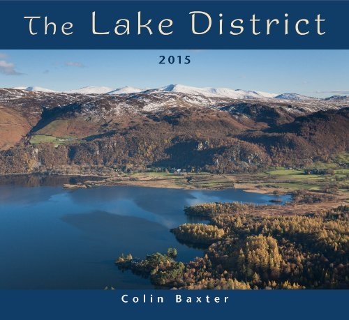 The Lake District 2015 Calendar by Colin Baxter (2014-04-06)