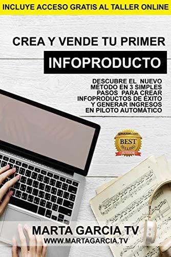 Crea y vende tu primer Infoproducto: Descubre el nuevo método en 3 ...