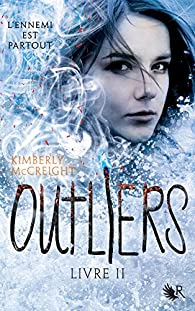 Outliers, tome 2 par Kimberly McCreight