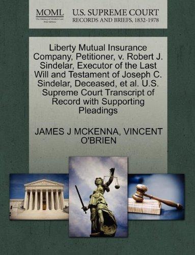 liberty-mutual-insurance-company-petitioner-v-robert-j-sindelar-executor-of-the-last-will-and-testam