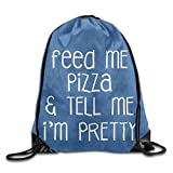 Dutars Feed Me Pizza and Tell Me I'm Pretty Cool Rucksack mit Kordelzug