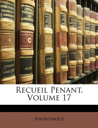 Recueil Penant, Volume 17 por Anonymous