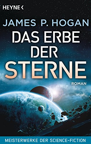 das-erbe-der-sterne-roman-meisterwerke-der-science-fiction-riesen-trilogie-1-german-edition