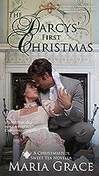 The Darcys' First Christmas: A Sweet Tea Novella; Pride and Prejudice sequel (English Edition)
