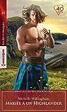 Le clan des MacKinloch, tome 1 : Mariée à un Highlander par Willingham