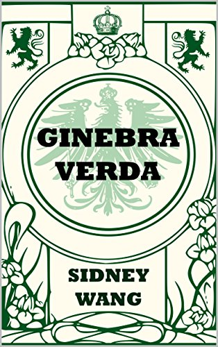 Ginebra Verda (Catalan Edition) por Sidney Wang
