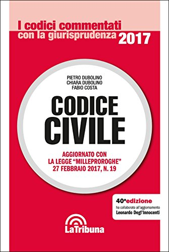 Codice civile. Commentato con la giurisprudenza