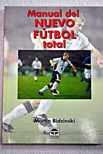 Descargar Libro Manual del Nuevo Futbol Total de Martin Bidzinski