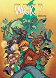 Magic 7 – L'intégrale - Tome 1 - Magic 7 intégrale du cycle 1