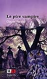 Le pire vampire par Forand