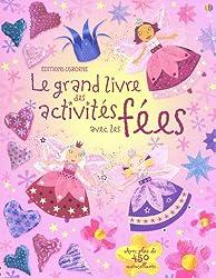 Le grand livre des activités avec les fées