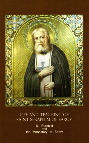 Life and Teaching of Saint Seraphim of Sarov por N. Puretzki