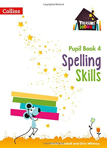 Spelling Skills Pupil Book 4 (Treasure House)