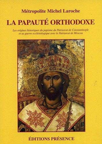 La papauté orthodoxe