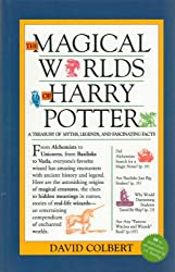 The Magical Worlds of Harry Potter (A Treasury of Myths, Legends, and Fascina...