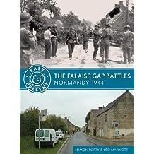 FALAISE GAP BATTLES (Past & Present)