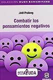 Combatir los pensamientos negativos (BUEN SAMARITANO)