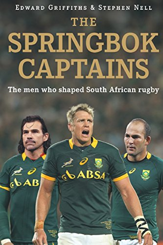 The Springbok Captains por Edward Griffiths