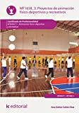 Proyectos de animación físico-deportivos y recreativos. afda0211 - animación físico-deportiva y recreativa