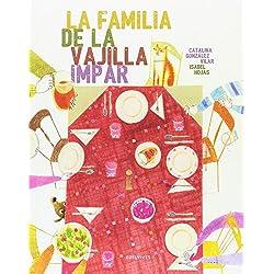 La familia de la vajilla impar - Premio Álbum Ilustrado 2016