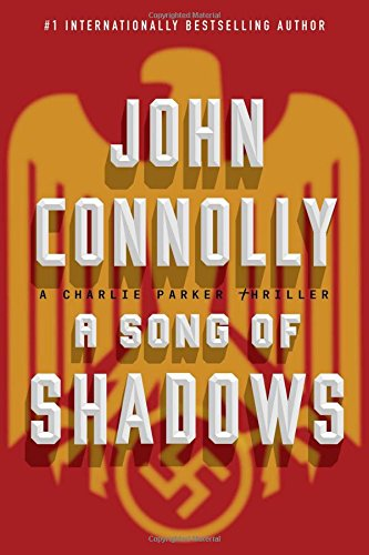 A Song of Shadows (Charlie Parker Thriller)