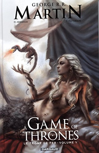 A Game of Thrones - Le Trône de fer - tome 5