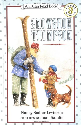 Snowshoe Thompson (I Can Read Books: Level 3) por Nancy Smiler Levinson