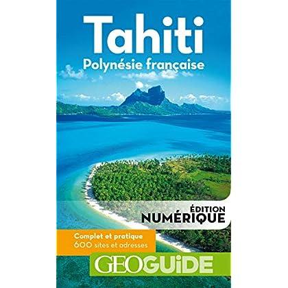 GEOguide Tahiti Polynésie française (GéoGuide)