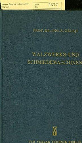 Walzwerks- und Schmiedemaschinen