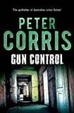 Gun Control (Cliff Hardy) by Peter Corris (2015-09-15)