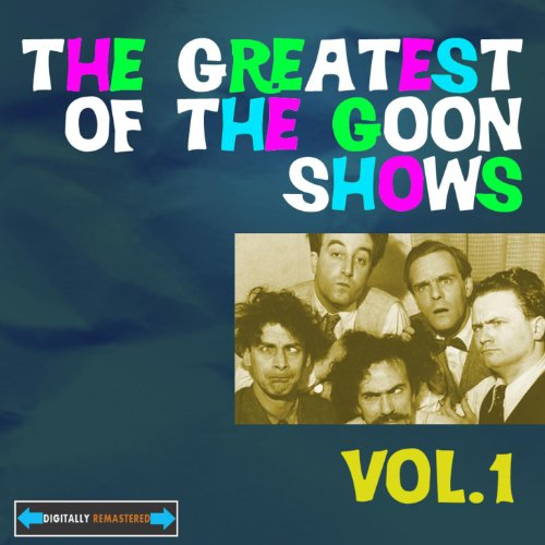 The Greatest of the Goon Shows, Vol 1