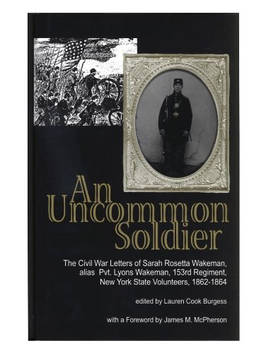 uncommon soldier the civil war letters