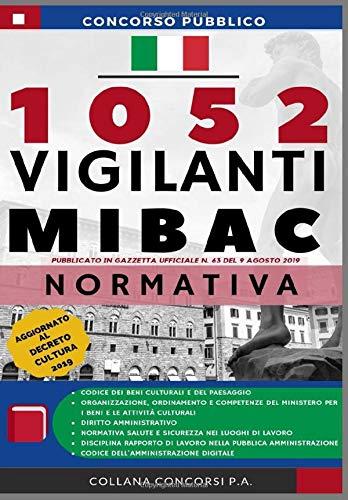 Zoom IMG-2 concorso pubblico 1052 vigilanti mibac