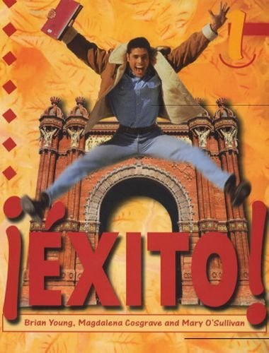 Exito 1: Student's Book: Student's Book Bk. 1: Written by Brian Young, 1998 Edition, Publisher: Hodder Education [Paperback]
