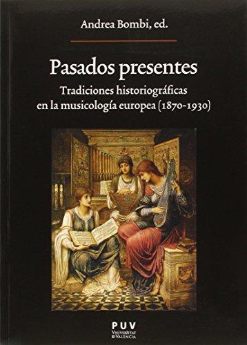 Pasados Presenes (Oberta) por Andrea Bombi (Ed.)