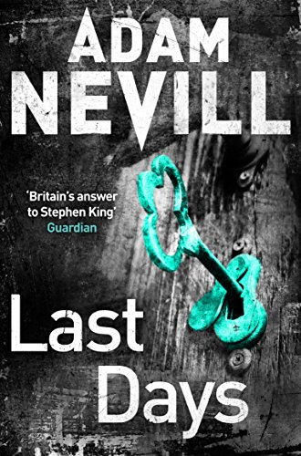 Last Days por Adam Nevill