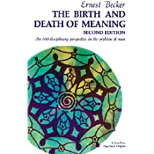 Birth and Death of Meaning (English Edition)