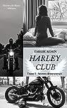 Harley Club: Tome 1 : Secrets destructeurs par Achin