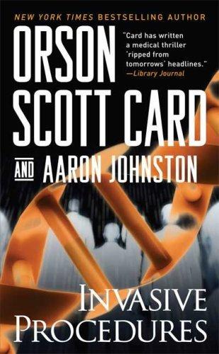 Invasive Procedures by Orson Scott Card (2008-07-29)