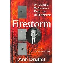 Firestorm: Dr. James E. McDonald's Fight for UFO Science