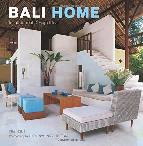 Bali Home: Inspirational Design Ideas by Kim Inglis (2010-03-15)