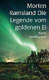Die Legende vom goldenen Ei