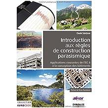 Introduction aux règles de construction parasismique : Applications courantes de l'EC8 à la conception des bâtiments