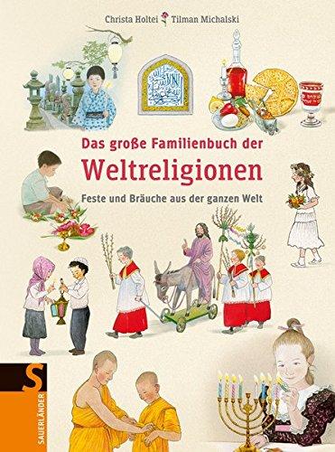Das große Familienbuch der Weltreligionen
