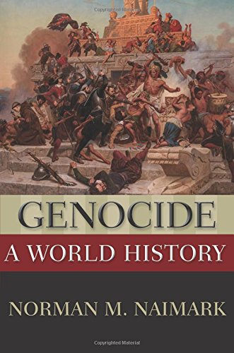 Genocide: A World History (New Oxford World History) por Norman M. Naimark